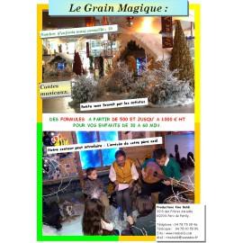 LE GRAIN MAGIQUE