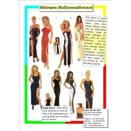 HOTESSE HOLLYWOODIENNE*